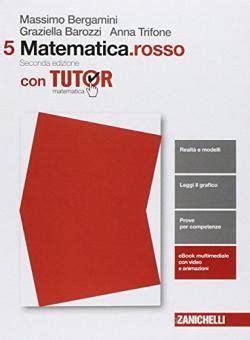 Matematica rosso  Per le Scuole superiori  Con e-book  Con