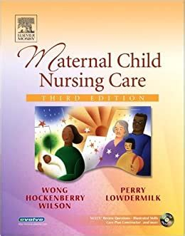 Maternal Child Nursing Care 3rd Edition