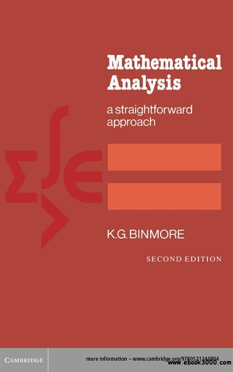 Mathematical Analysis A Straightforward Approach
