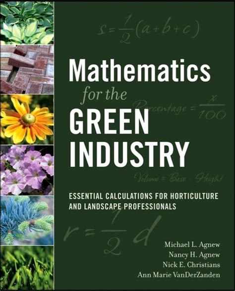 Mathematics For The Green Industry Essential Calculations For Horticulture And Landscape Professionals