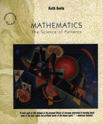 Mathematics The Science Of Patterns The Search For Order In Life Mind And The Universe