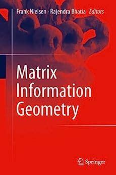 Matrix Information Geometry Bhatia Rajendra Nielsen Frank (ePUB/PDF)