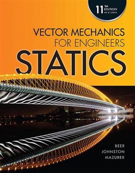 Mechanics For Engineers Statics - jxqlsthkki.bronzedesign.com.br