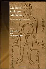 Medieval Chinese Medicine The Dunhuang Medical Manuscripts Needham Research Institute Series