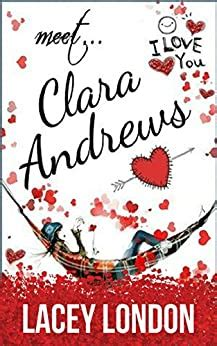Meet Clara Andrews The Laughoutloud Romcom Series That Will Have You Hooked Clara Andrews Book 1