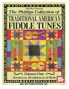 Mel Bay The Phillips Collection Of American Fiddle Tunes Vol 1