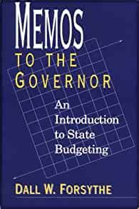 Memos To The Governor An Introduction To State Budgeting Text And Teaching