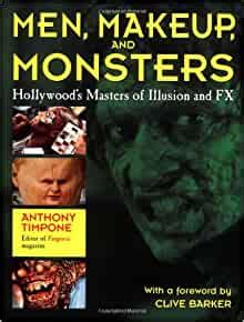 Men Makeup And Monsters Hollywoods Masters Of Illusion And Fx