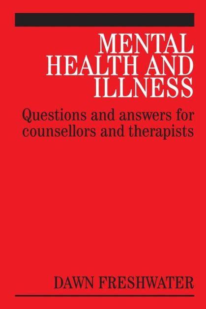 Mental Health And Illness Freshwater Dawn Jacobs Michael Boyd Jeni