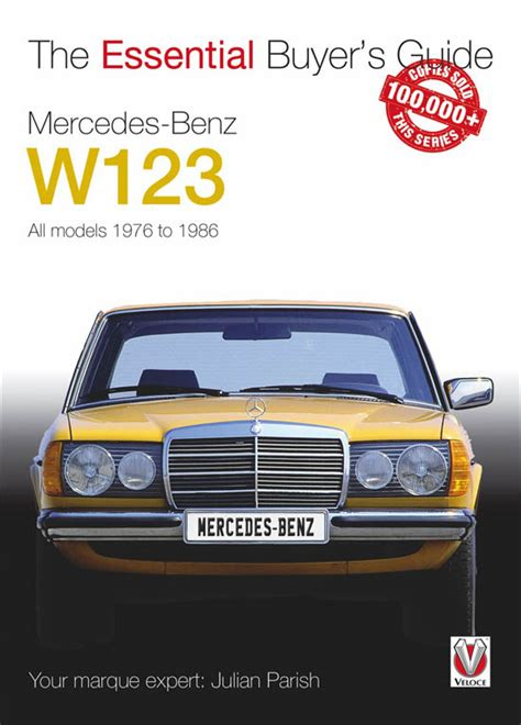 Mercedes Benz W123 All Models 1976 To 1986