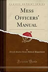 Mess Officers Manual Classic Reprint