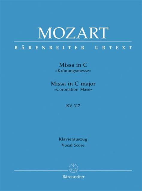 Messe Do Majeur Kv 317 Messe Du Couronnement Chant Satb Piano