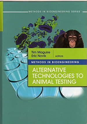 Methods In Bioengineering Alternative Technologies To Animal Testing
