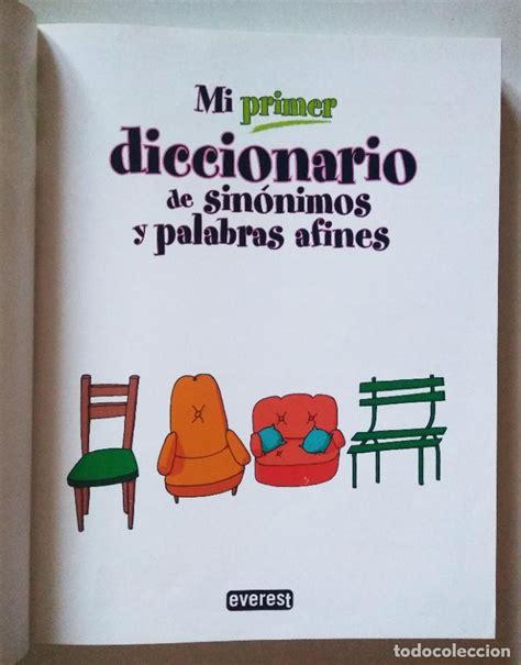 Mi Primer Diccionario De Sinonimos Y Palabras Afines My First ...