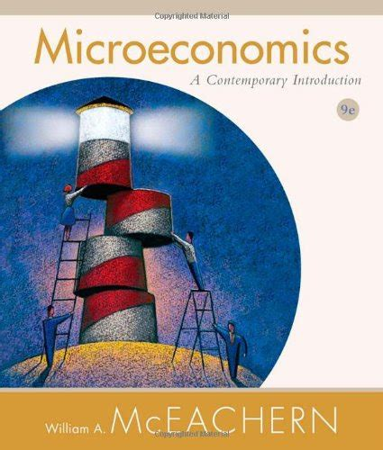 Microeconomics A Contemporary Introduction Available Titles CourseMate