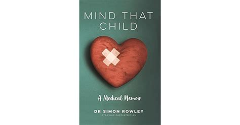 Mind That Child A Medical Memoir