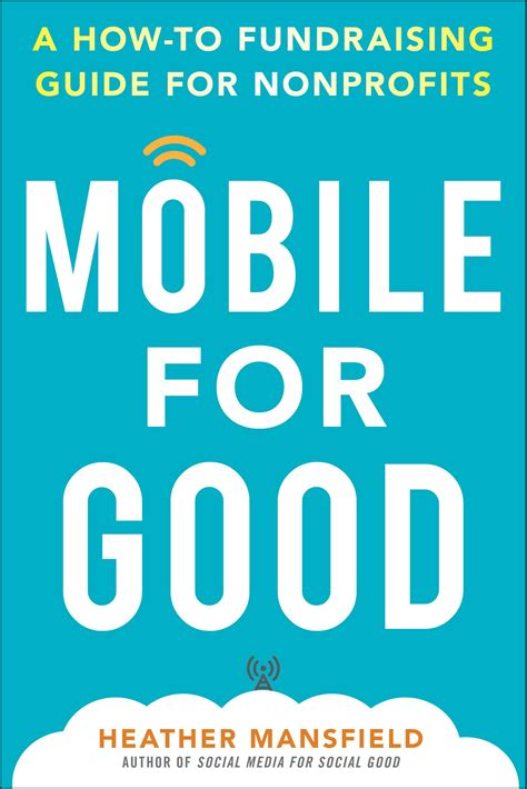 Mobile For Good A HowTo Fundraising Guide For Nonprofits