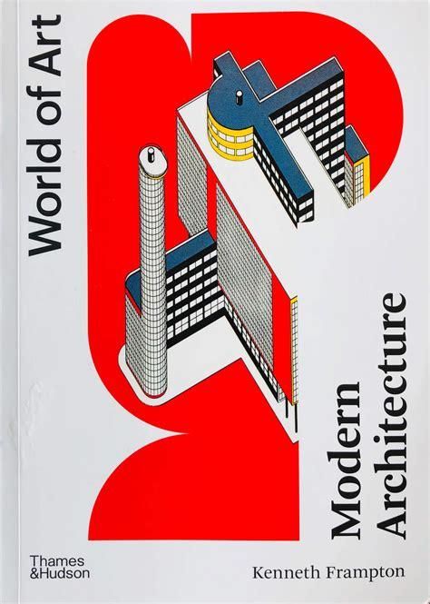 Modern Architecture A Critical History (ePUB/PDF)