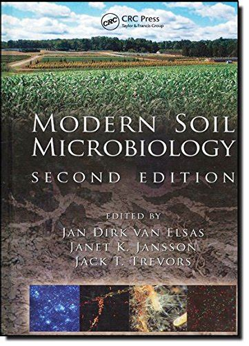 Modern Soil Microbiology Second Edition Books In Soils Plants And The Environment