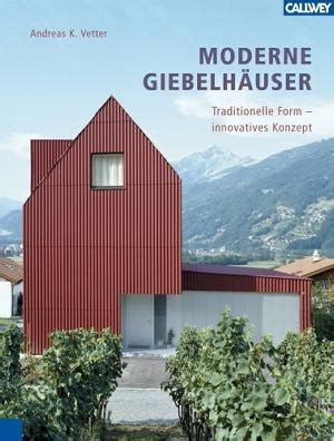 Moderne Giebelhauser Traditionelle Form Innovatives Konzept