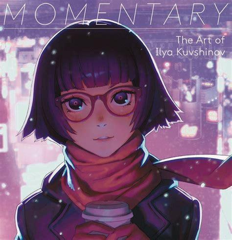 Momentary The Art Of Ilya Kuvshinov Edition En Anglais Japonais ...