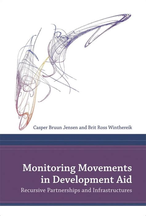 Monitoring Movements In Development Aid Recursive Partnerships And Infrastructures