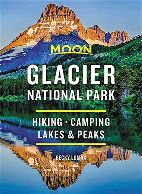 Moon Glacier National Park Travel Guide (ePUB/PDF)