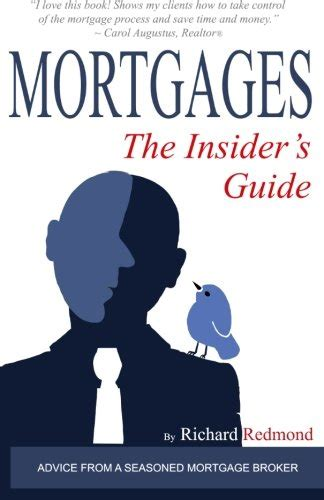 Mortgages The Insiders Guide
