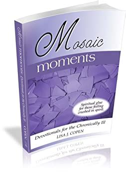 Mosaic Moments Devotionals For The Chronically Ill