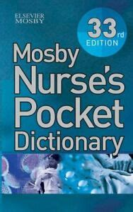 Mosby Nurses Pocket Dictionary 33e