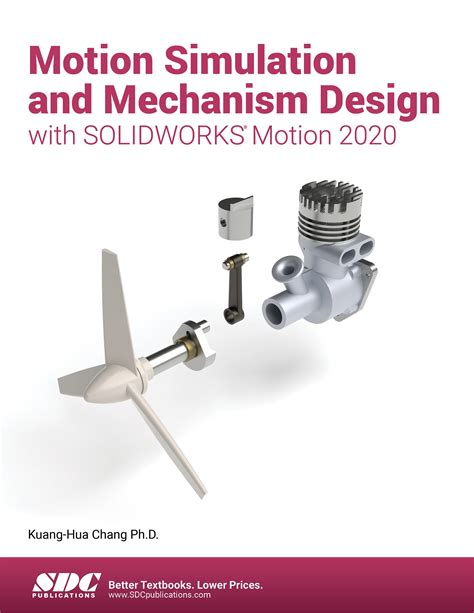 Motion Simulation And Mechanism Design With Solidworks Motion 2018