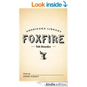 Mountain Folk Remedies The Foxfire Americana Library 9