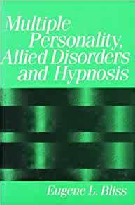 Multiple Personality Allied Disorders And Hypnosis