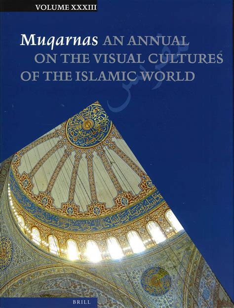 Muqarnas An Annual On Islamic Art And Architecture Volume 1