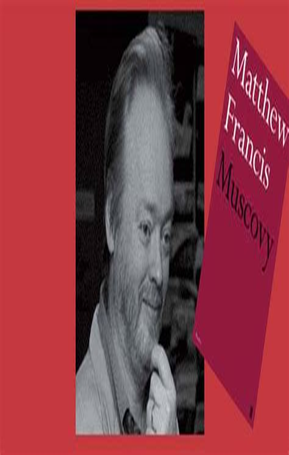 Muscovy Francis Matthew (ePUB/PDF) Free