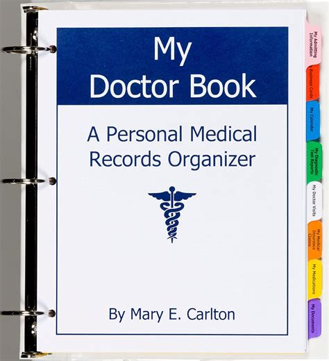 My Doctor Book A Personal Medical Records Organizer Winner Of Todays Caregiver Caregiver Friendly Award 2012
