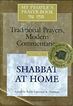 My Peoples Prayer Book Traditional Prayer Modern Commentaries Shabbat At Home