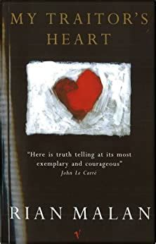 My Traitors Heart Blood And Bad Dreams A South African