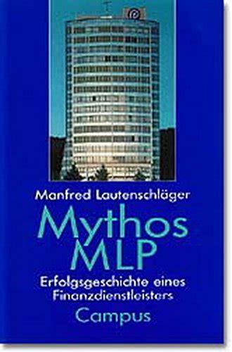 Mythos Mlp Erfolgsgeschichte Eines Finanzdienstleiters (ePUB/PDF)
