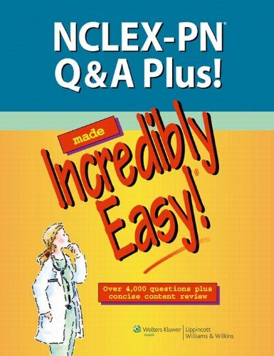 NCLEXPN QA Plus Made Incredibly Easy Incredibly Easy Series