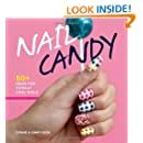 Nail Candy 50 Ideas For Totally Cool Nails