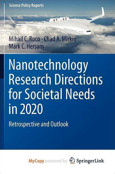 Nanotechnology Research Directions For Societal Needs In 2020 Roco ...