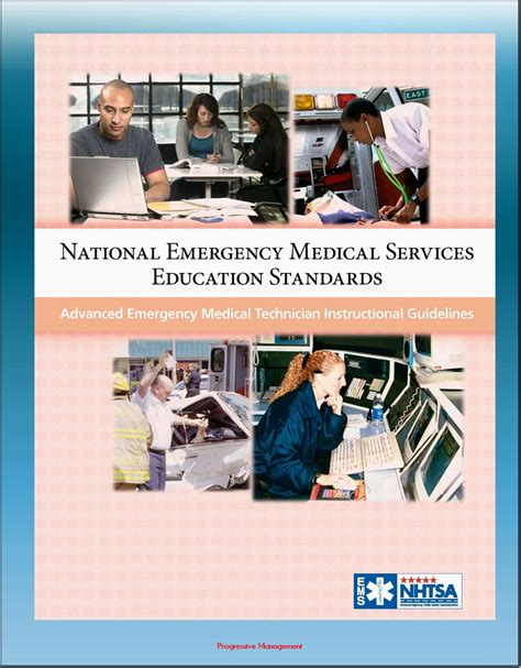 National Emergency Medical Services Education Standards Advanced Emergency Medical Technician Instructional Guidelines