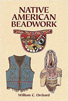 Native American Beadwork William C Orchard (ePUB/PDF)