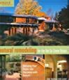 Natural Remodeling For The NotSoGreen House Bringing Your Home Into Harmony With Nature