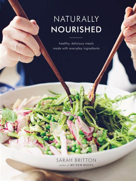 Naturally Nourished Cookbook Healthy Delicious Meals Made With Everyday Ingredients