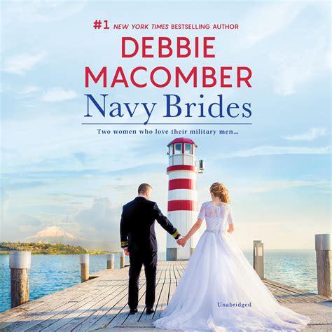 Navy Brides By Debbie Macomber - Navy Series By Debbie Maber