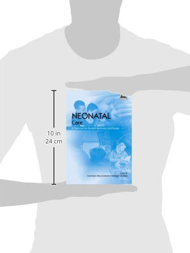 Neonatal Care A Textbook For Student Midwives And Nurses
