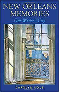 New Orleans Memories One Writers City (ePUB/PDF)