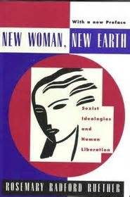 New Woman New Earth Sexist Ideologies And Human Liberation